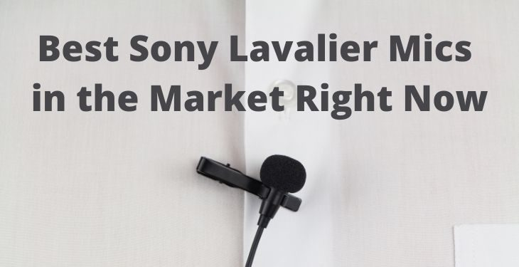 Best Sony Lavalier Microphones