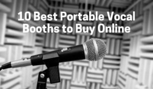 Best Vocal Portable Booth
